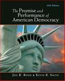 The Promise and Performance of American Democracy 10th Edition