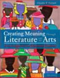 Creating Meaning Through Literature and the Arts 5th Edition