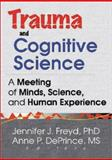Trauma and Cognitive Science 9780789013743