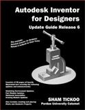 Autodesk Inventor for Designers Update Guide Release 6 9780966353747