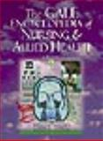 The Gale Encyclopedia of Nursing and Allied Health 9781414403748
