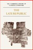 Latin Literature - The Late Republic 9780521273749