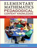 Elementary Mathematics Pedagogical Content Knowledge 1st Edition