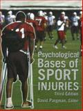 Psychological Bases of Sport Injuries 3rd Edition