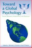 Toward a Global Psychology 1st Edition
