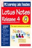 PC Learning Labs Teaches Lotus Notes 4.0 9781562763770