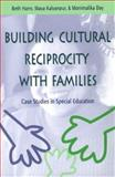 Building Cultural Reciprocity with Families 9781557663771
