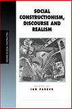 Social Constructionism, Discourse and Realism 9780761953777