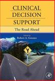 Clinical Decision Support 9780123693778