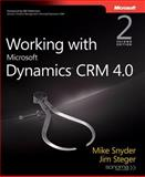 Working with Microsoft Dynamics CRM 4.0 9780735623781