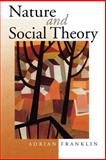 Nature and Social Theory 9780761963783