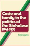 Caste and Family Politics Sinhalese, 1947-1976 9780521133784