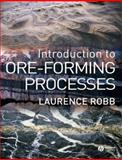 Introduction to Ore-Forming Processes 9780632063789