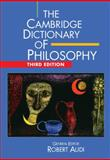 The Cambridge Dictionary of Philosophy 3rd Edition