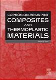 Corrosion-Resistant Composite and Thermoplastic Materials 9781856173797