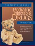 Pediatric Injectable Drugs (the Teddy Bear Book) Tenth Edition 10th Edition