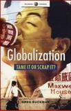 Globalization - Tame It or Scrap It? 9781842773802
