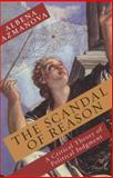 The Scandal of Reason 9780231153805