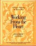 Working from the Heart 9780060653811
