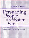 Persuading People to Have Safer Sex 9780805833812
