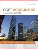 Cost Accounting Plus NEW MyAccountingLab with Pearson EText -- Access Card Package 15th Edition