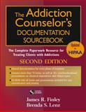 The Addiction Counselor's Documentation Sourcebook 2nd Edition