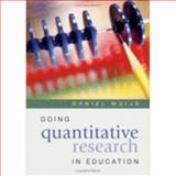 Doing Quantitative Research in Education 9780761943822