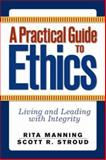 A Practical Guide to Ethics 9780813343822