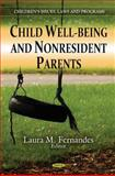 Child Well-Being and Nonresident Parents 9781606923825