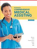 Pearson's Comprehensive Medical Assisting Plus MyHealthProfessionsLab with Pearson Etext--Access Card Package 3rd Edition