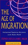 The Age of Migration 9781572303829