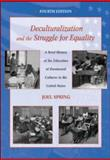 Deculturalization and the Struggle for Equality 9780072563832