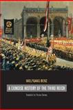 A Concise History of the Third Reich 1st Edition