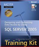 Designing and Optimizing Data Access by Using Microsoft SQL Server 2005 9780735623835