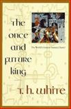 The Once and Future King 9780441003839