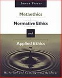 Metaethics, Normative Ethics, and Applied Ethics 9780534573843