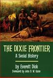 The Dixie Frontier 9780806123851