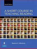A Short Course in Teaching Reading 9780131363854