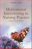 Motivational Interviewing in Nursing Practice