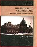 The Reluctant Welfare State 9780534163860