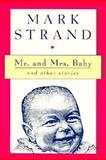 Mr. and Mrs. Baby and Other Stories 9780880013864