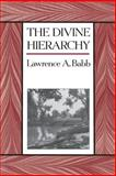The Divine Hierarchy 9780231083874