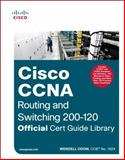 Cisco CCNA Routing and Switching 200-120 Official Cert Guide Library 1st Edition