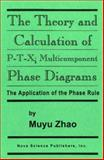 Theory and Calculation of P-T-X 9781560723882