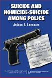Suicide and Homicide-Suicide among Police 9780895033901