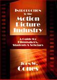 Introduction to the Motion Picture Industry 9780922993901