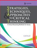 Strategies, Techniques, and Approaches to Critical Thinking 5th Edition