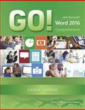 GO! with Microsoft Word 2016 Comprehensive 1st Edition