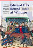 Edward III's Round Table at Windsor 9781843833918