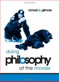 Doing Philosophy at the Movies 9780791463925